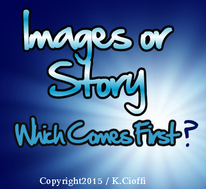 Images or Storyline - which begins the story