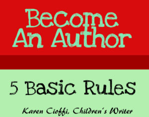 5 Basic Rules to Becoming an Author