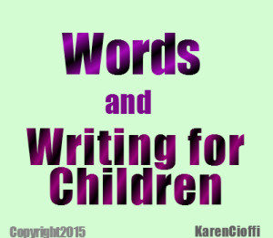 Words and Writing for Children