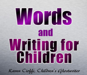 Writing for children and words