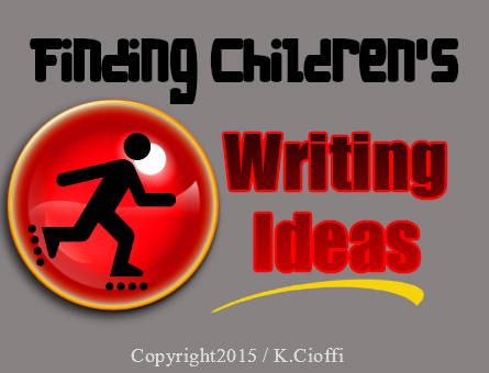 Writing ideas for children's writing