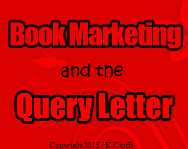 The query letter and book marketing.