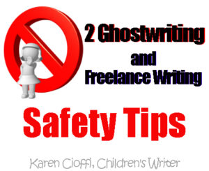 Freelance Writing and Ghostwriting Warnings