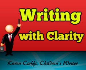 How to write with clarity.