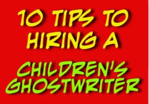 Children s Ghostwriter Tips to Hiring with One Writing for Writing for ...