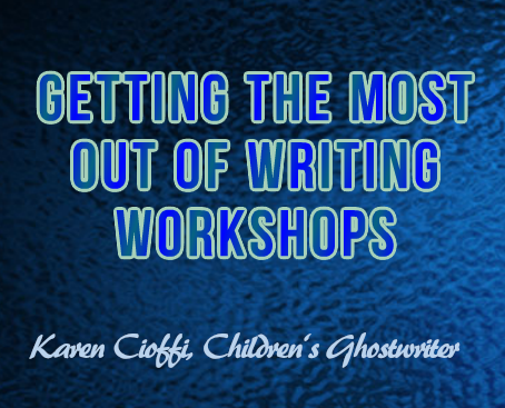 Getting the most out of writing workshops
