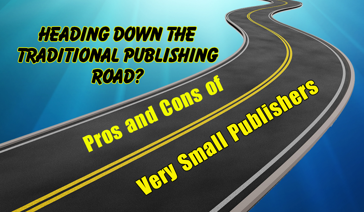 Publishing with a Small Publisher